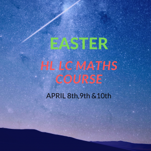 EASTER HL MATHS COURSE