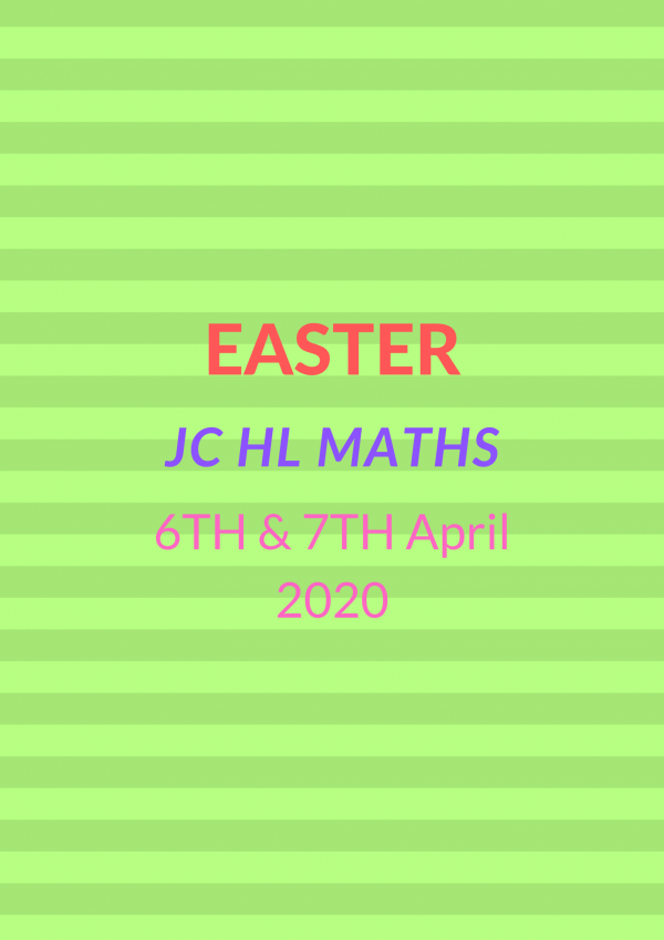 Easter JC HL MATHS COURSE